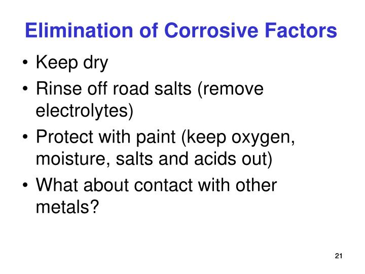 Elimination of Corrosive Factors