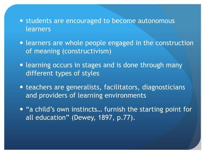 students are encouraged to become autonomous learners