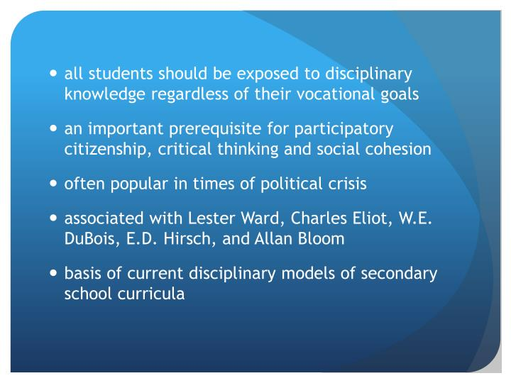 all students should be exposed to disciplinary knowledge regardless of their vocational goals