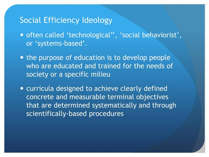 Social Efficiency Ideology