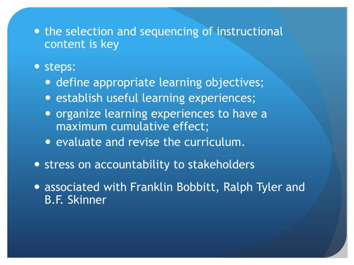 the selection and sequencing of instructional content is key