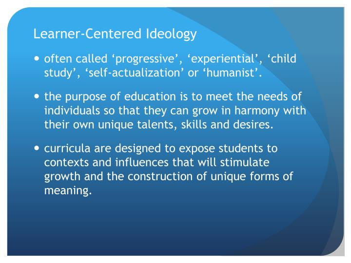 Learner-Centered Ideology