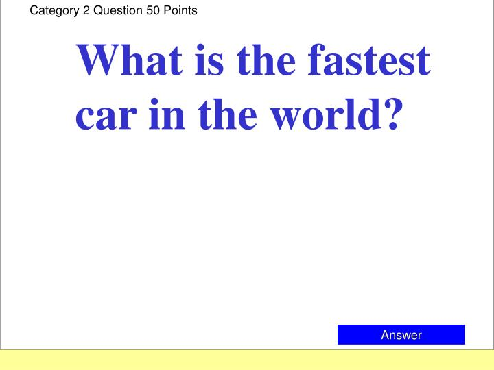 Category 2 Question 50 Points