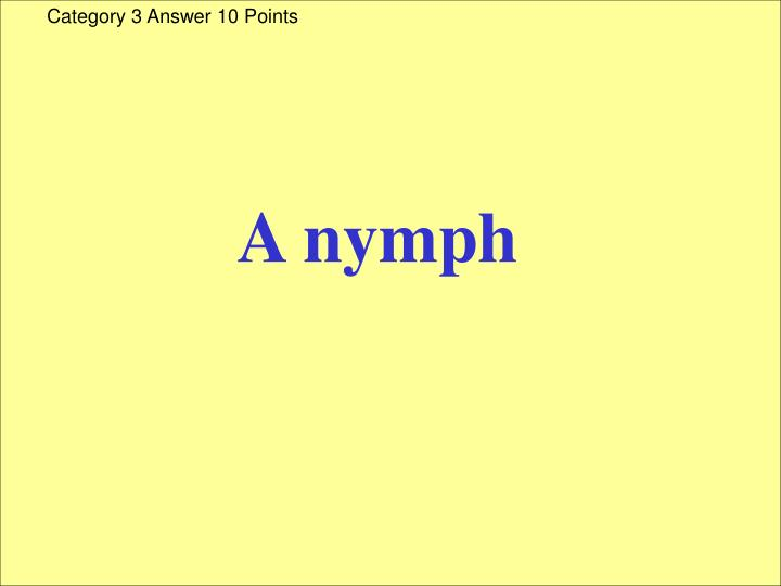 Category 3 Answer 10 Points