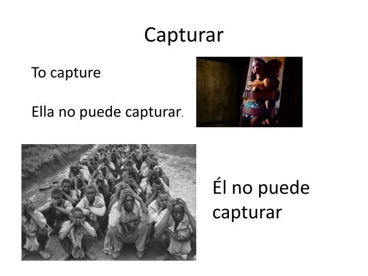 Capturar