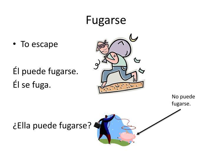 Fugarse