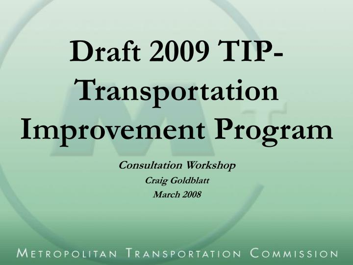 Draft 2009 tip transportation improvement program