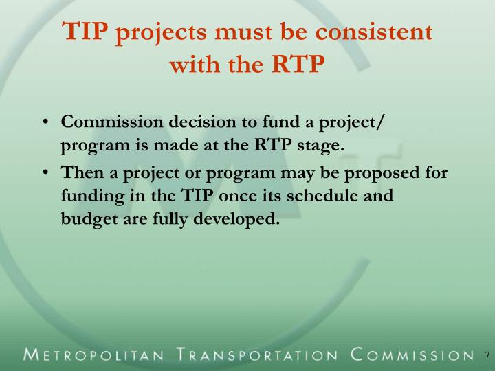 TIP projects must be consistent with the RTP