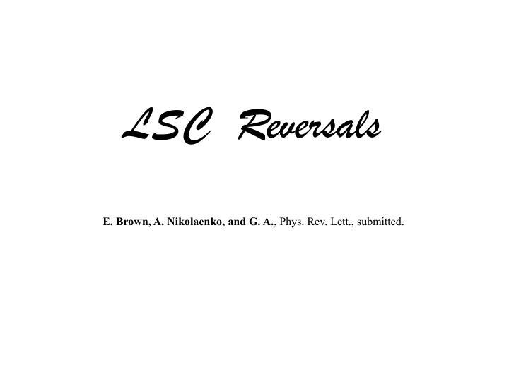 LSC  Reversals