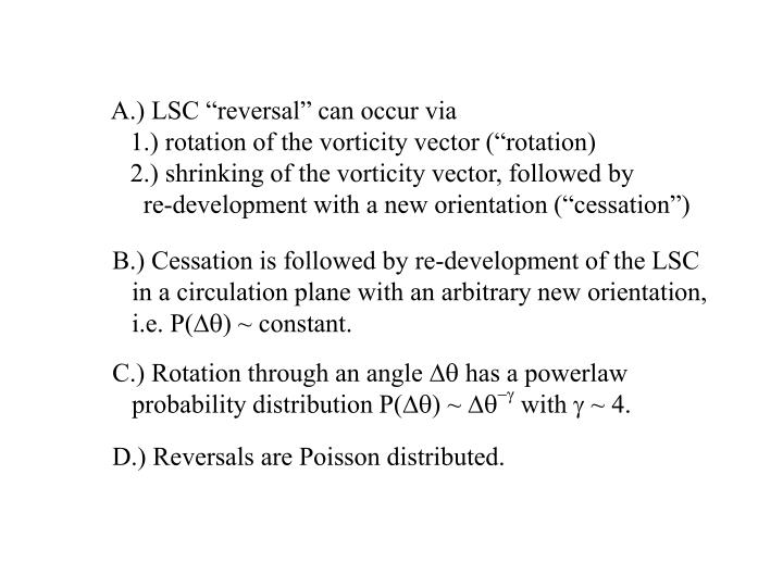 "A.) LSC ""reversal"" can occur via"