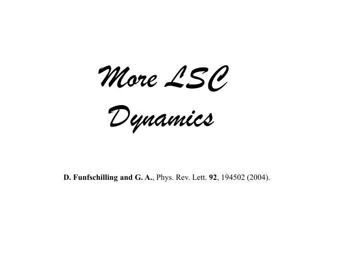 More LSC