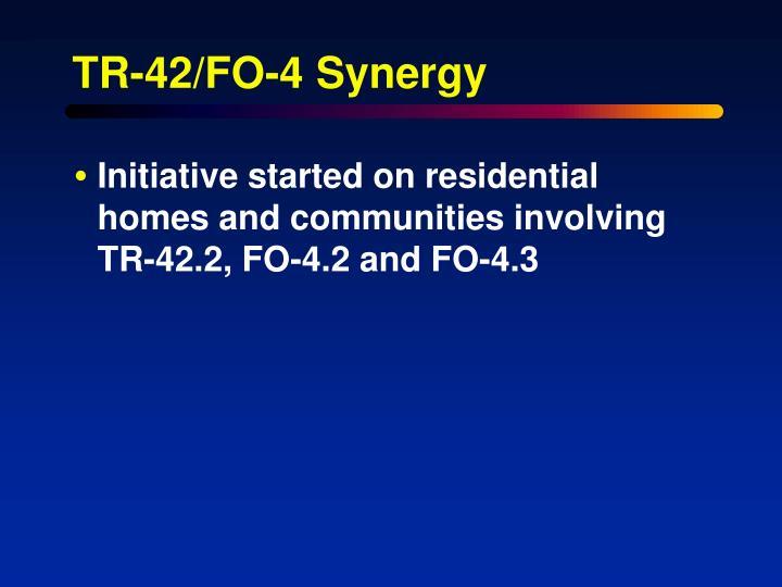 TR-42/FO-4 Synergy