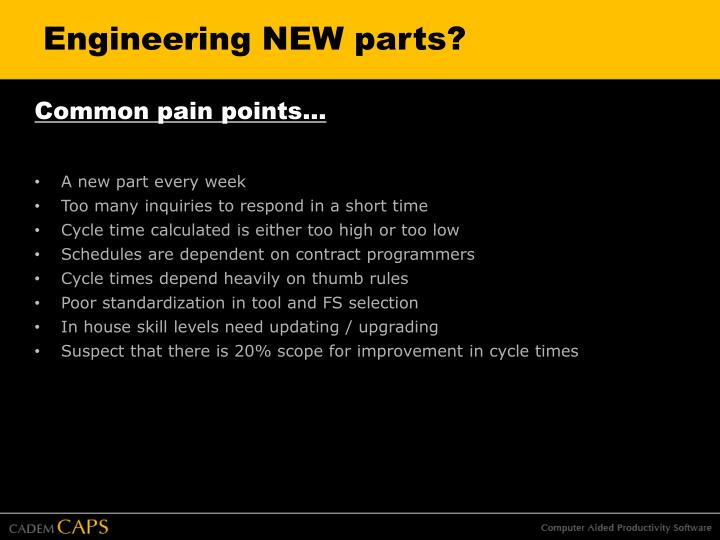 Engineering new parts