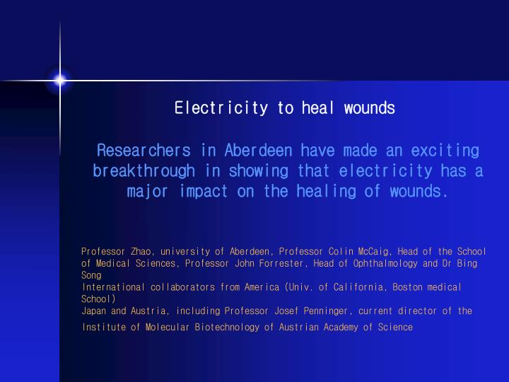 Electricity to heal wounds