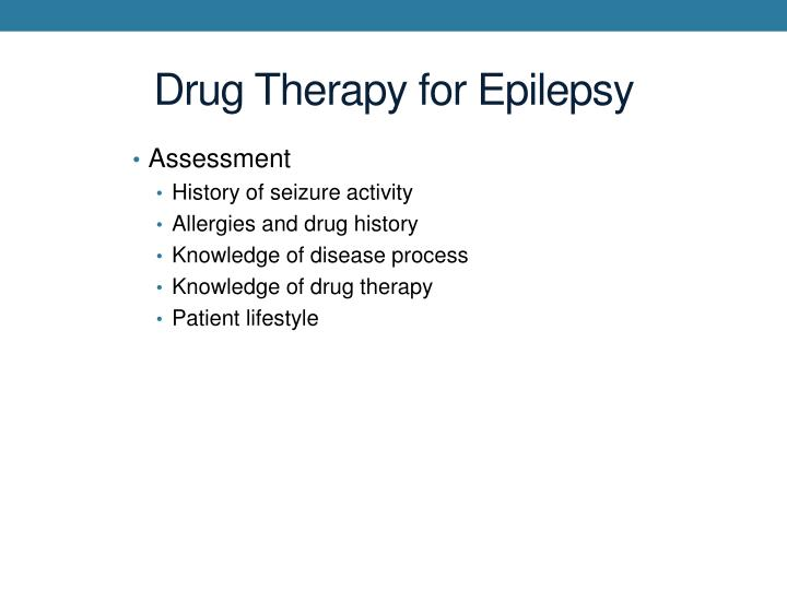 Drug Therapy for Epilepsy