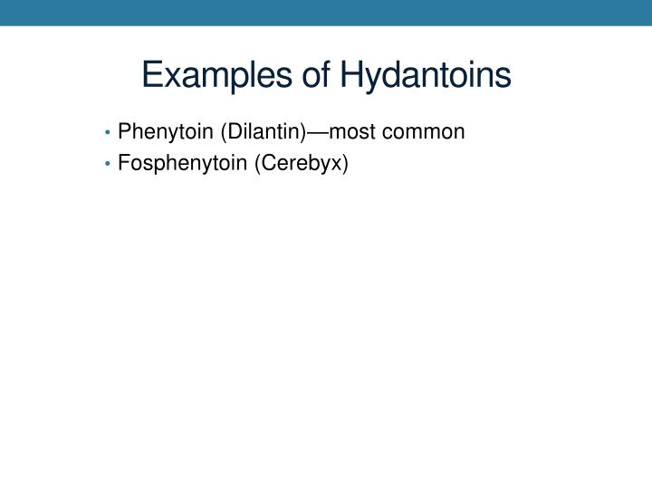 Examples of Hydantoins