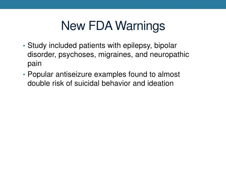 New FDA Warnings
