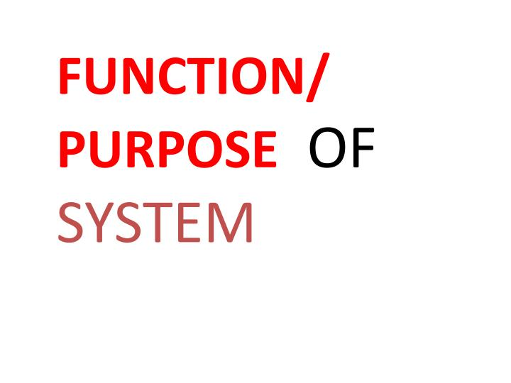 FUNCTION/ PURPOSE