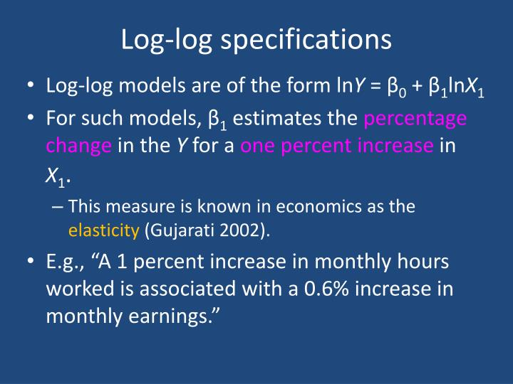 Log-log specifications
