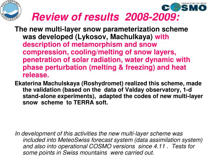 Review of results  2008-2009: