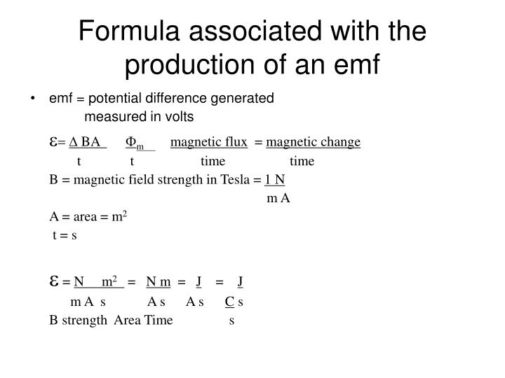 Formula associated with the production of an emf