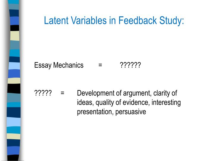 Latent Variables in Feedback Study: