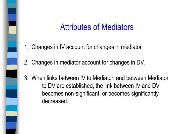 Attributes of Mediators