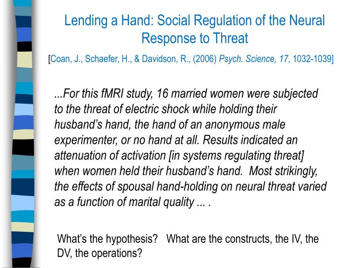 Lending a Hand: Social Regulation of the Neural Response to Threat