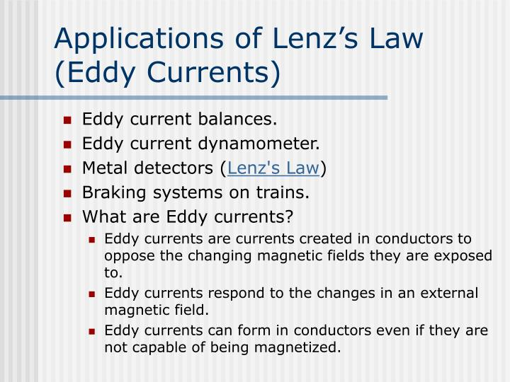 Applications of Lenz's Law (Eddy Currents)