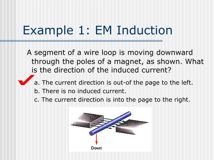 Example 1: EM Induction