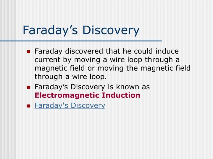 Faraday's Discovery