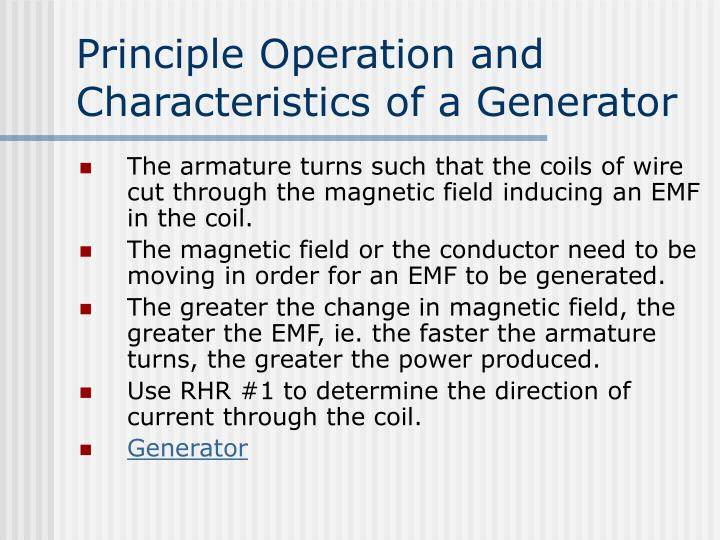 Principle Operation and Characteristics of a Generator