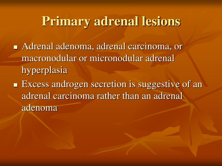 Primary adrenal lesions