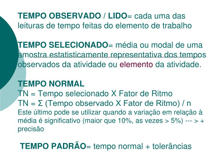 TEMPO OBSERVADO / LIDO