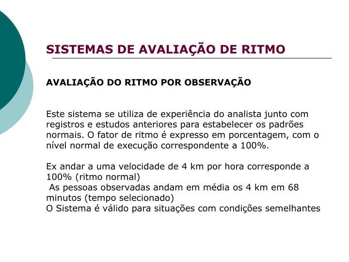 SISTEMAS DE AVALIAÇÃO DE RITMO