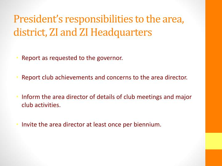 President's responsibilities to the area, district, ZI and ZI Headquarters