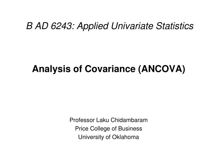 B ad 6243 applied univariate statistics