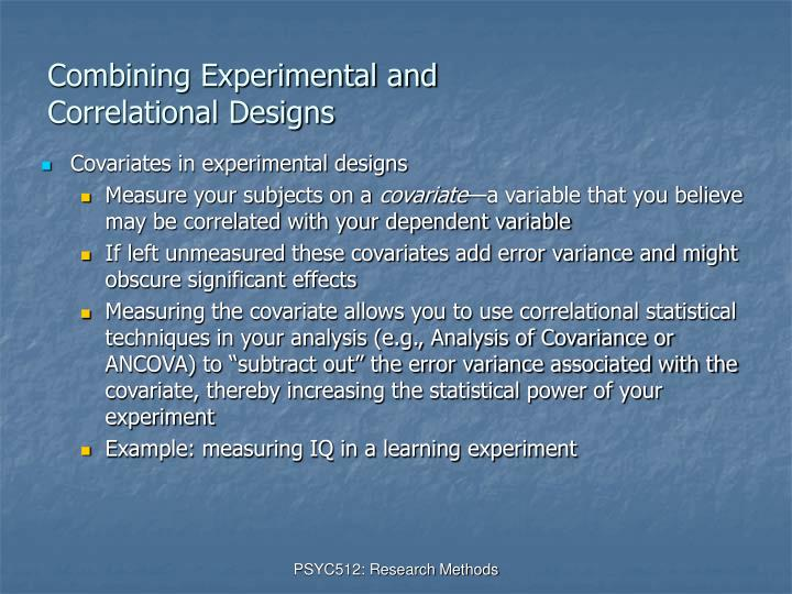 Combining Experimental and Correlational Designs