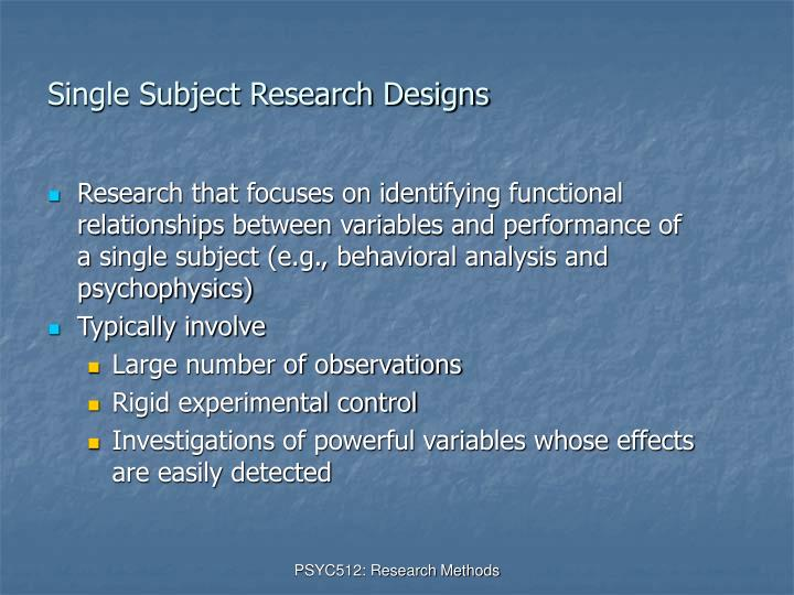 Single Subject Research Designs