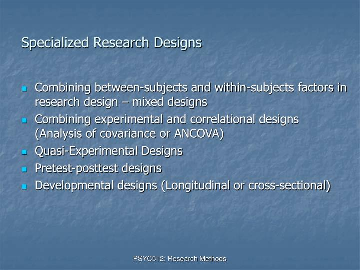 Specialized Research Designs