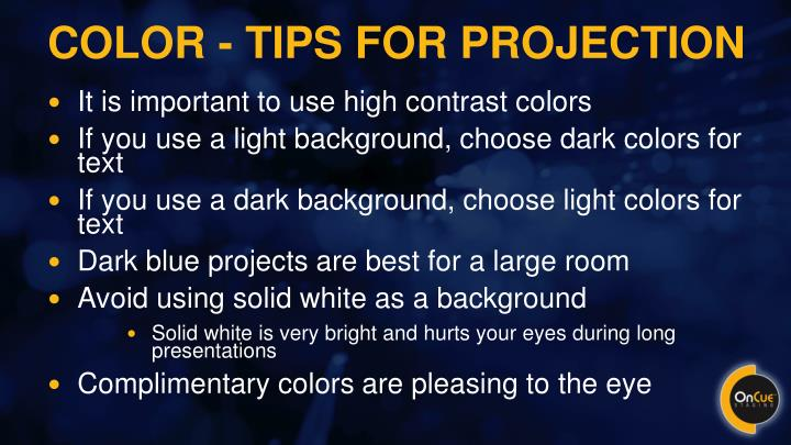 Color - tips for projection