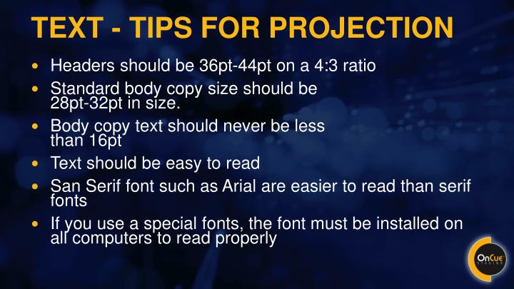 Text - tips for projection