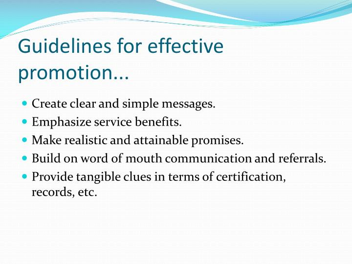 Guidelines for effective promotion...