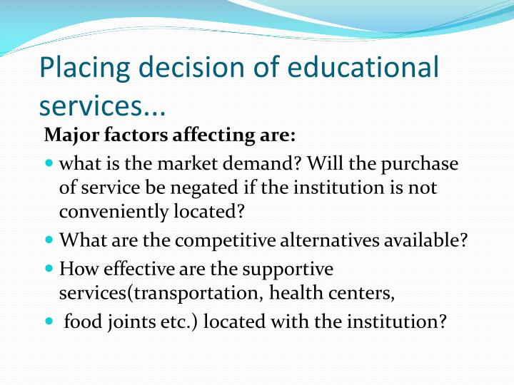 Placing decision of educational services...