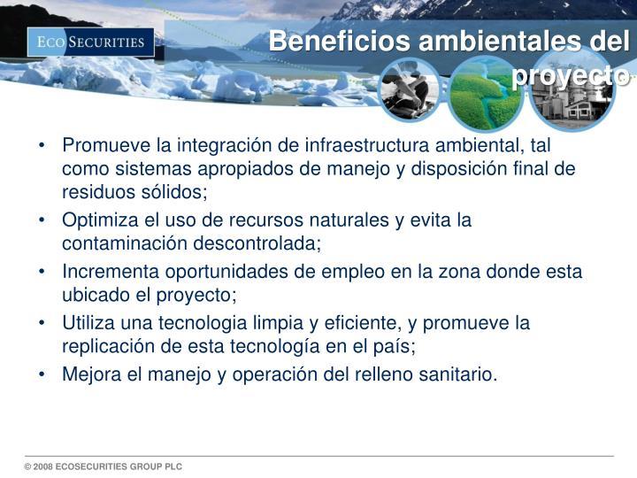Beneficios ambientales del proyecto