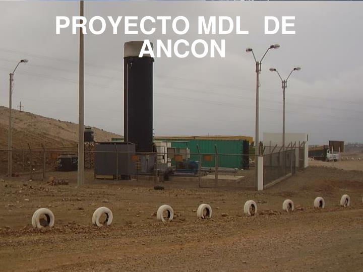PROYECTO MDL  DE ANCON