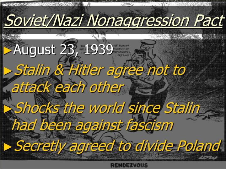 Soviet/Nazi Nonaggression Pact
