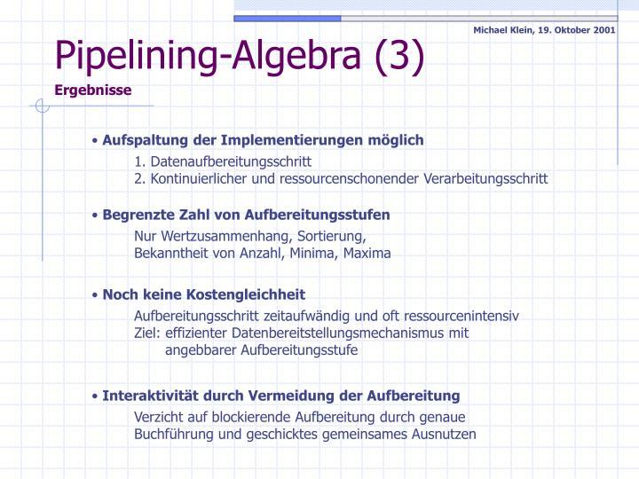 Pipelining-Algebra (3)