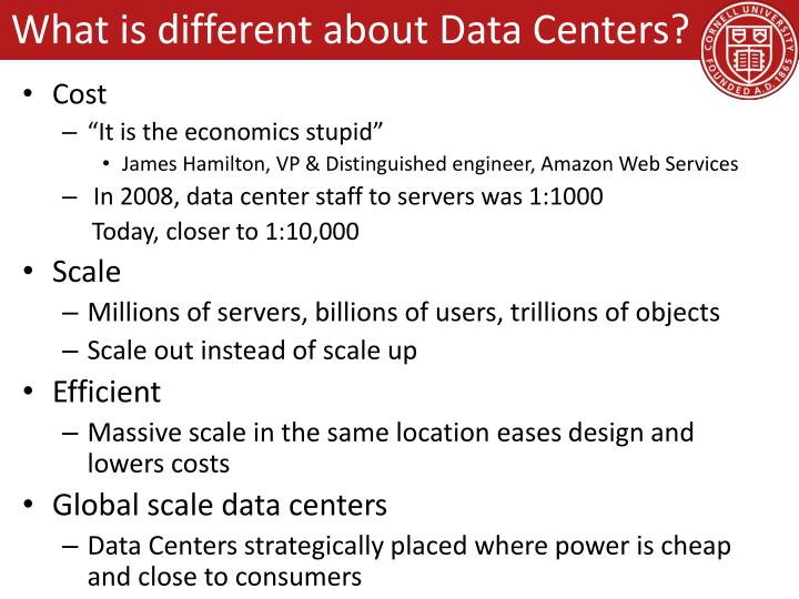 What is different about Data Centers?