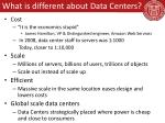 what is different about data centers